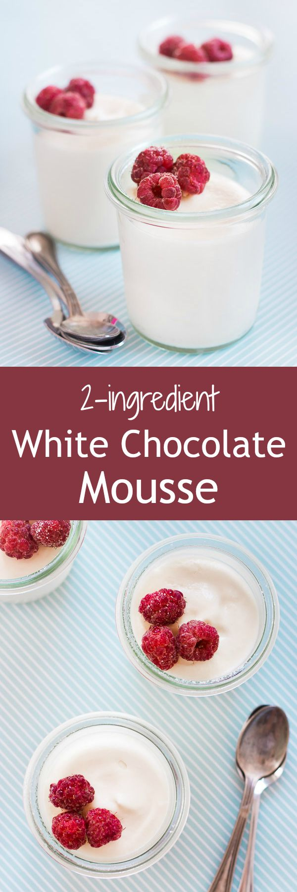 Creamy and light white chocolate mousse made easy with only 2 ingredients!   prettysimplesweet.com