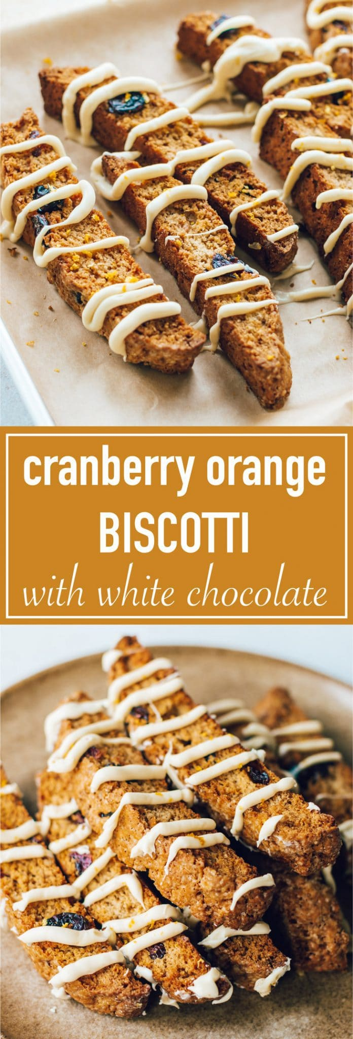 Cranberry orange biscotti cookies with white chocolate are a delicious treat especially during the holidays!
